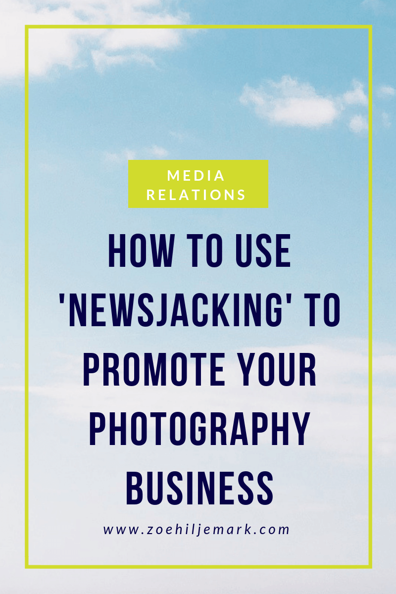 How to use newjacking to promote your photogrpahy business