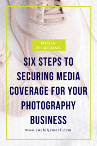 Six steps to securing media coverage for your photography business