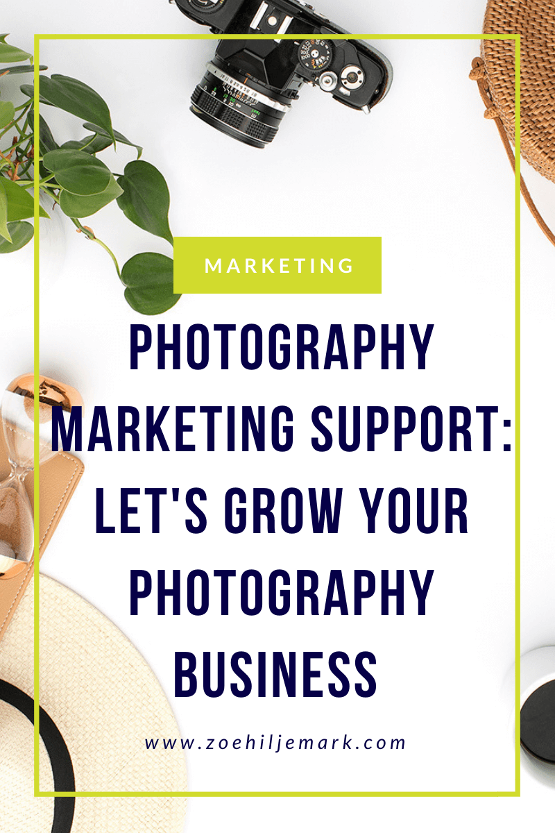Photography marketing support: Let's grow your photography business