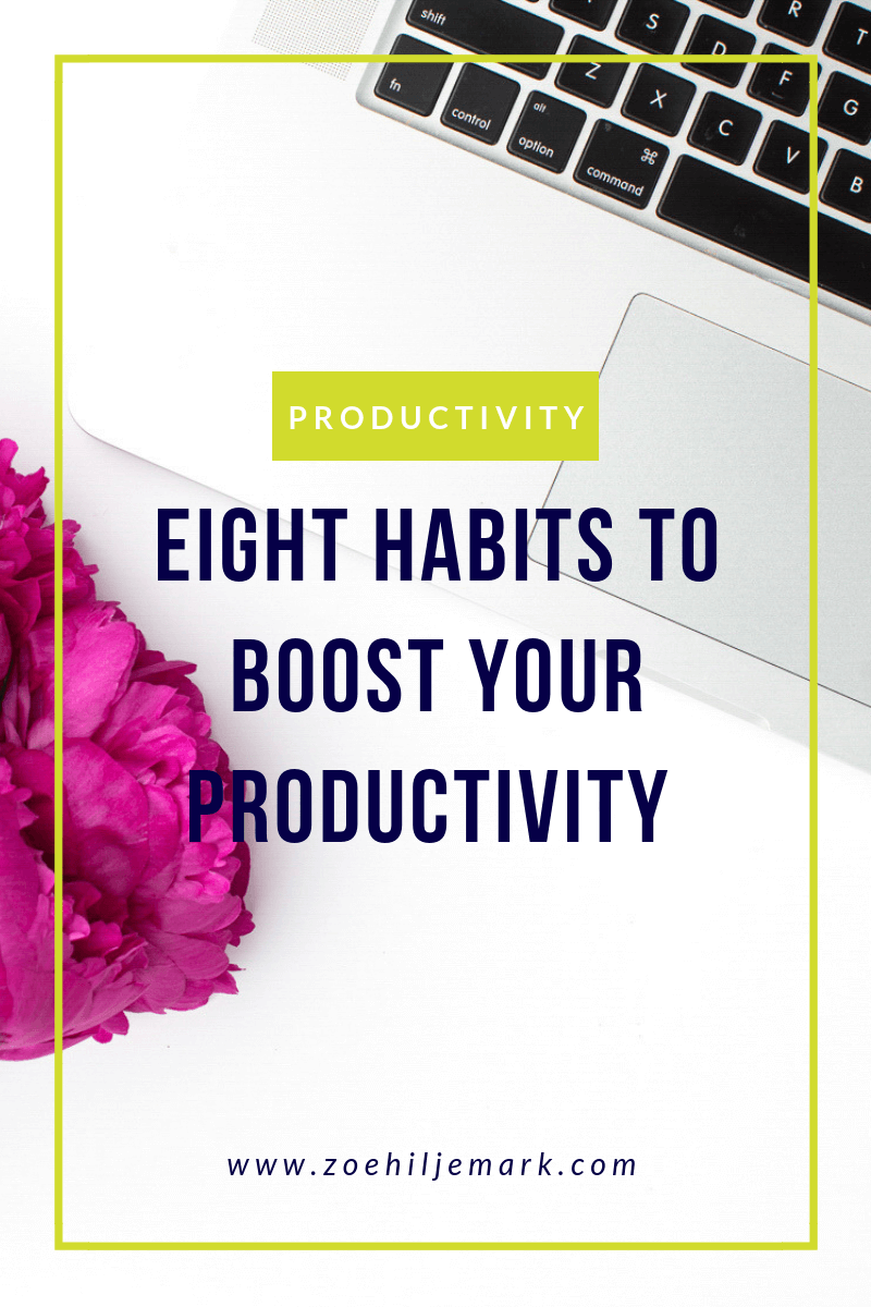 Eight habits to boost your productivity in 2020