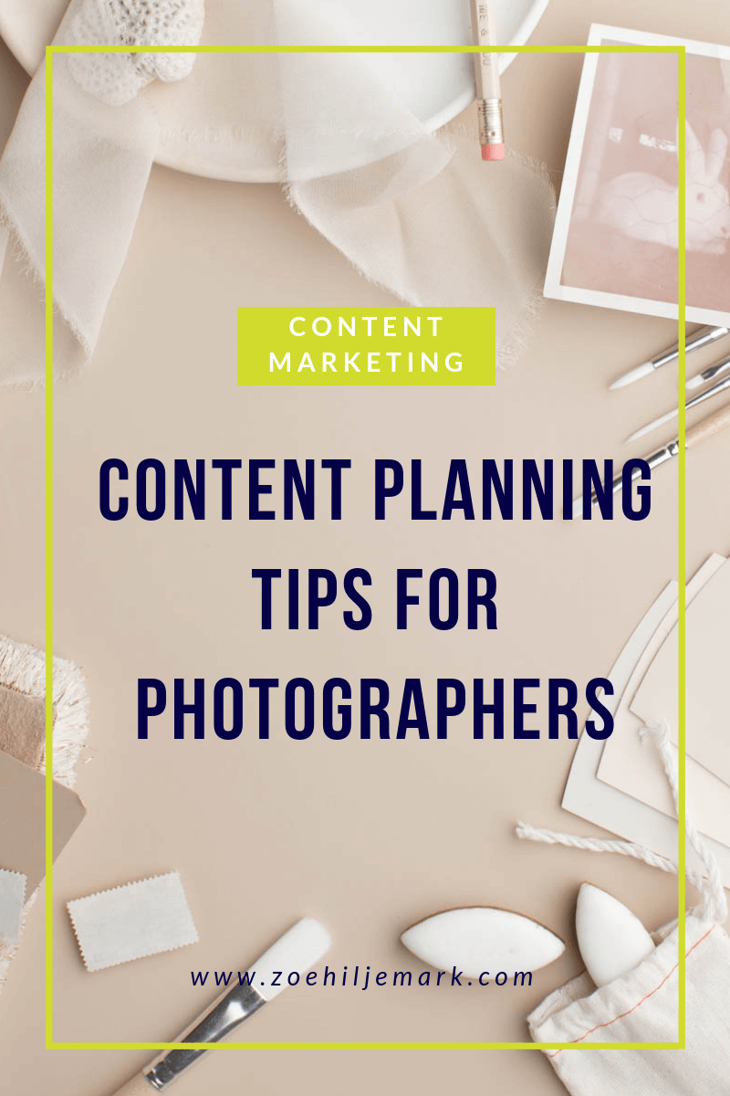 Content planning tips for photographers