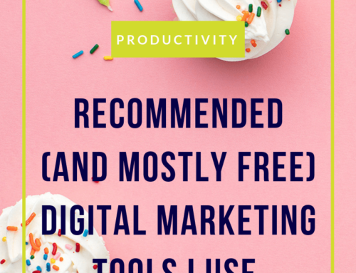 Recommended (and mostly) free digital marketing tools I use