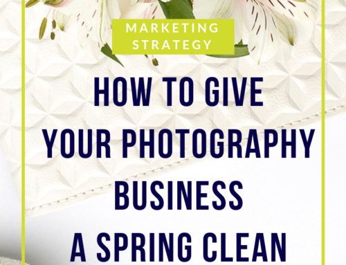 How to give your photography business a spring clean