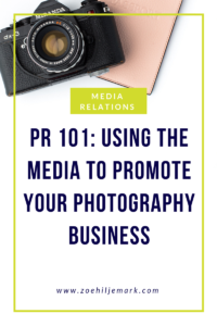 PR 101 Using the Media to promote your photography business