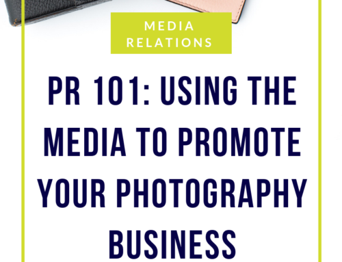 PR 101: Using the media to promote your photography business