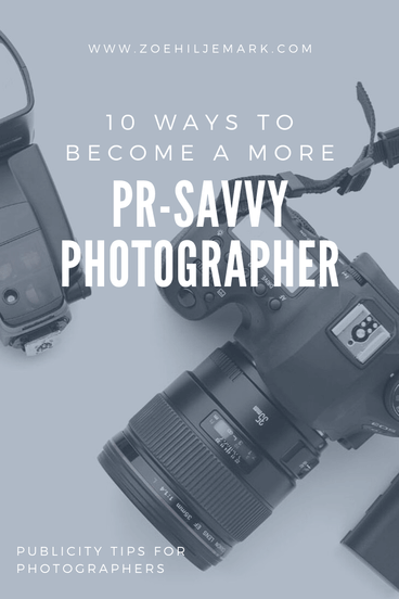 10 ways to become a more PR savvy photographer